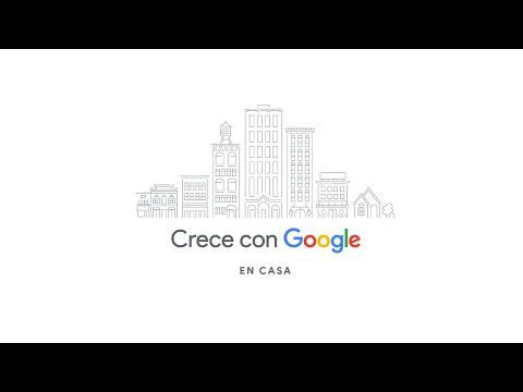 Crece con Google en Casa: Capacitación gratuita EN VIVO