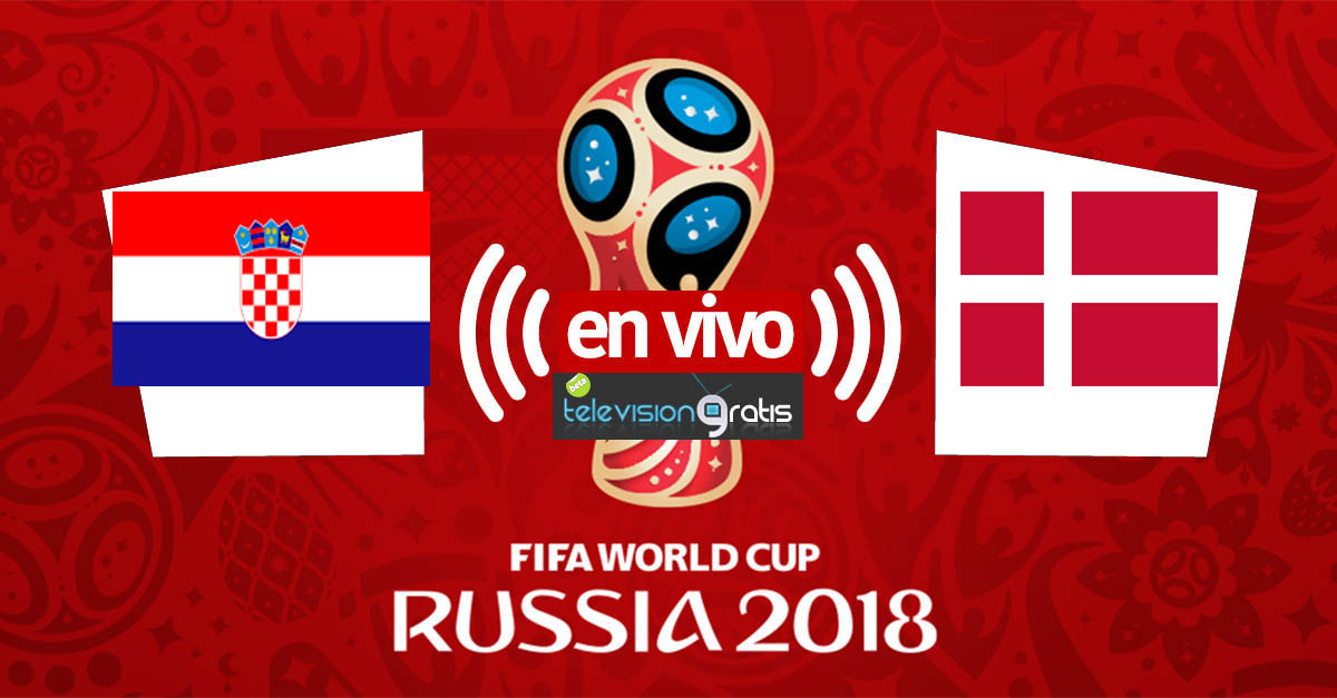 Croacia vs Dinamarca En Vivo - Octavos de Final - Rusia 2018