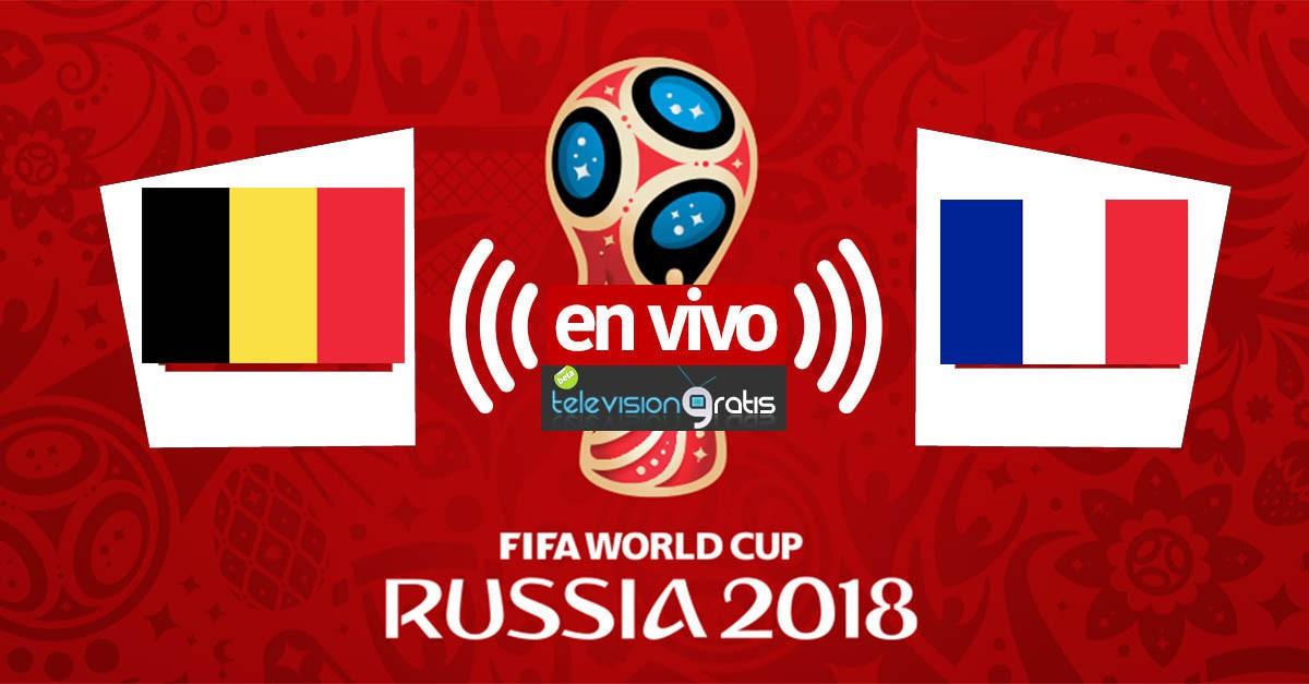 Francia vs Bélgica En Vivo - Semifinal Mundial Rusia 2018