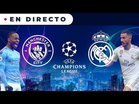 MANCHESTER CITY - REAL MADRID | Champions League En Directo
