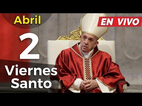 Misa de VIERNES SANTO - Papa Francisco Celebración de la Pasión del Señor EN VIVO