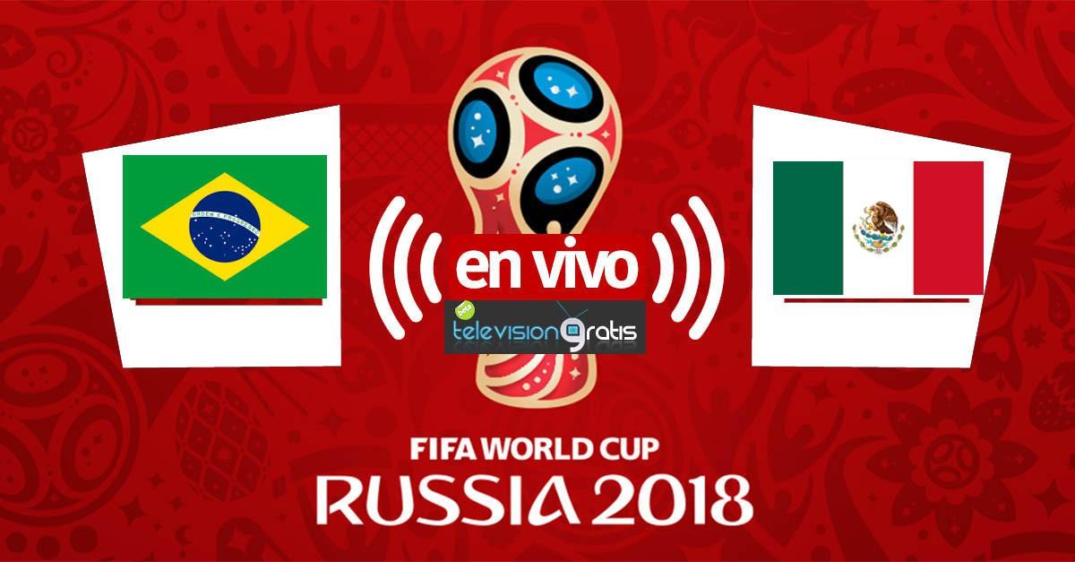 México vs Brasil En Vivo - Octavos de Final - Rusia 2018