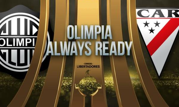 Olimpia vs Always Ready EN VIVO - Copa Libertadores