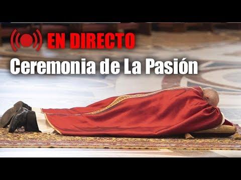 Pasión del Señor y Adoración a la Cruz EN VIVO