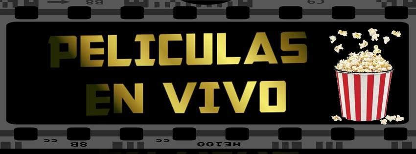 Peliculas en español en vivo