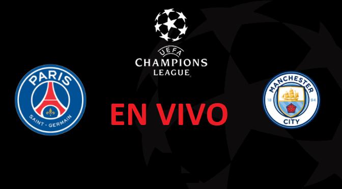 PSG vs Manchester City EN VIVO - Champions League