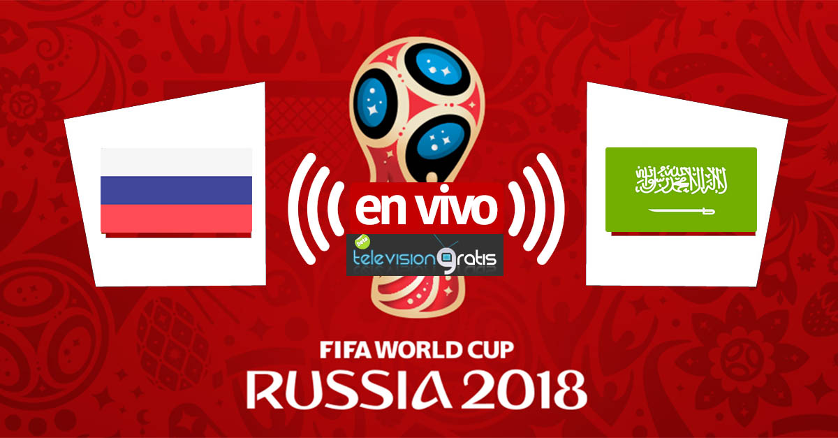 Rusia vs Arabia Saudí en vivo