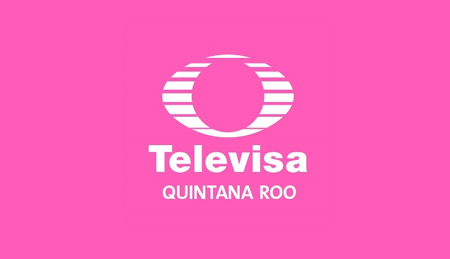 Televisa Quintana Roo